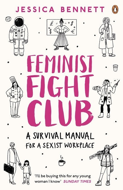 Jessica Bennett Feminist Fight Club: A Survival Manual For a Sexist Workplace 1