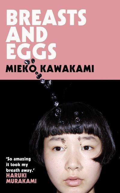 Mieko Kawakami Breasts and Eggs 1
