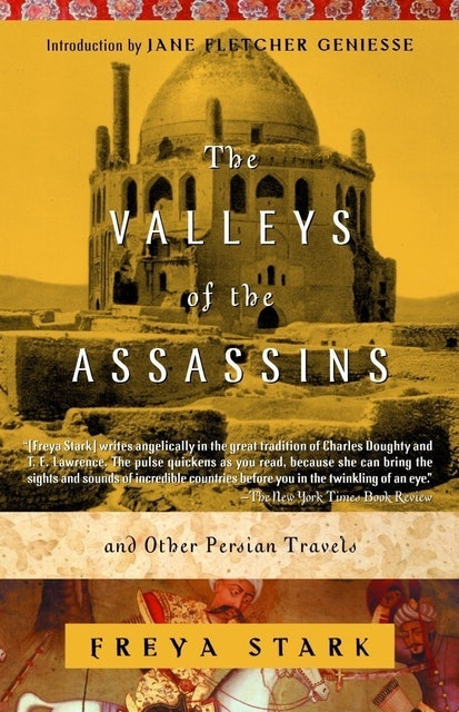 Freya Stark The Valleys of the Assassins and Other Persian Travels 1