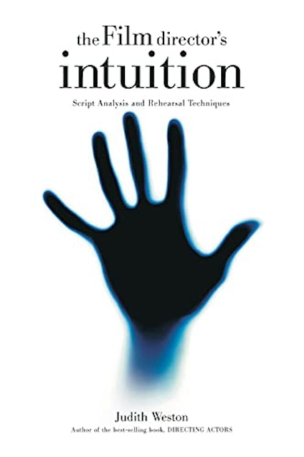 Judith Weston The Film Director's Intuition 1