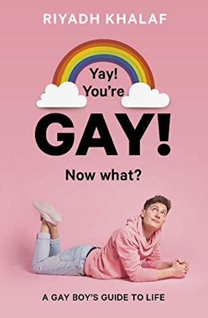 Mr. Riyadh Khalaf  Yay! You're Gay! Now What? 1