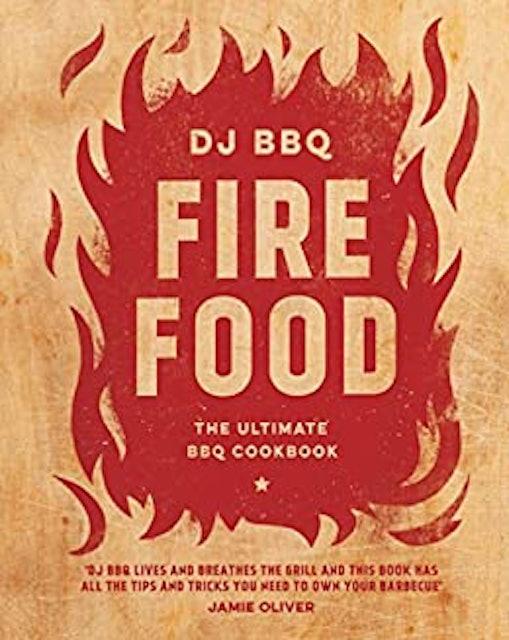 Christian Stevenson Fire Food: The Ultimate BBQ Cookbook  1