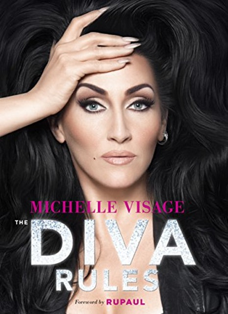 Michelle Visage The Diva Rules: Ditch the Drama, Find Your Strength, and Sparkle Your Way to the Top 1