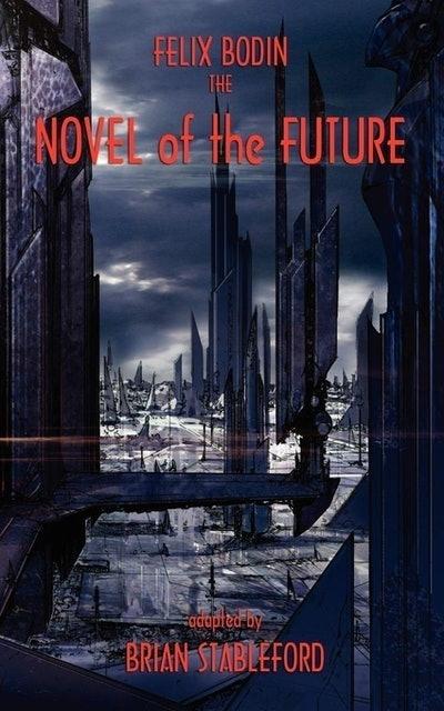 Felix Bodin The Novel of the Future  1