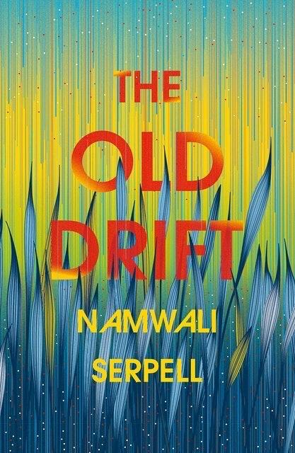 Namwali Serpell The Old Drift 1