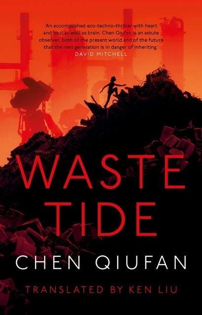 Chen Qiufan Waste Tide 1