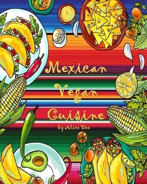 Alice Dee Mexican Vegan Cuisine 1