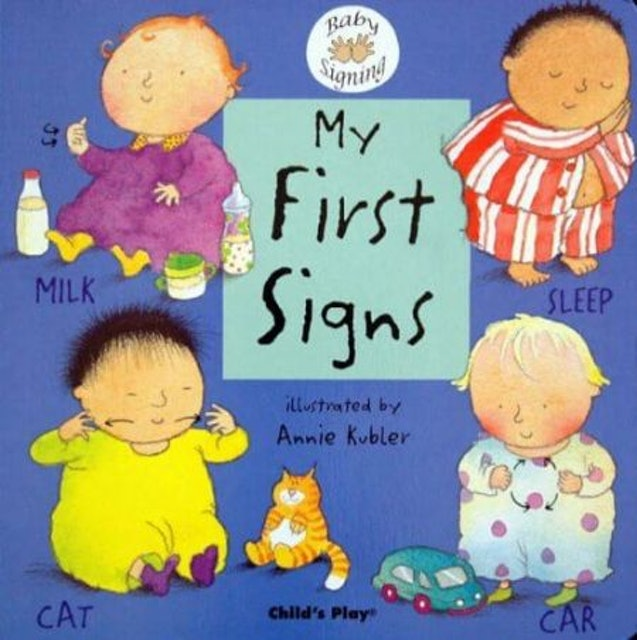 Annie Kubler Child's Play: My First Signs   1