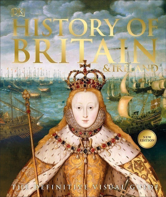 DK History of Britain & Ireland: The Definitive Visual Guide 1