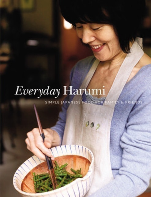Harumi Kurihara Everyday Harumi: Simple Japanese Food for Family and Friends 1