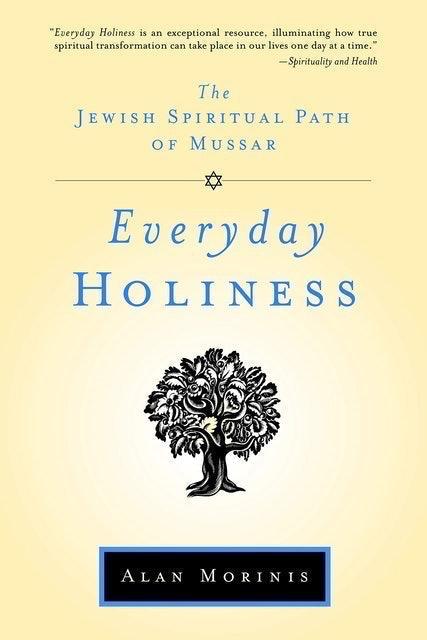 Alan Morinis  Everyday Holiness 1
