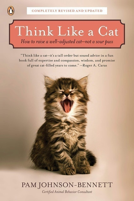 Pam Johnson-Bennett Think Like a Cat: How to Raise a Well Adjusted Cat 1