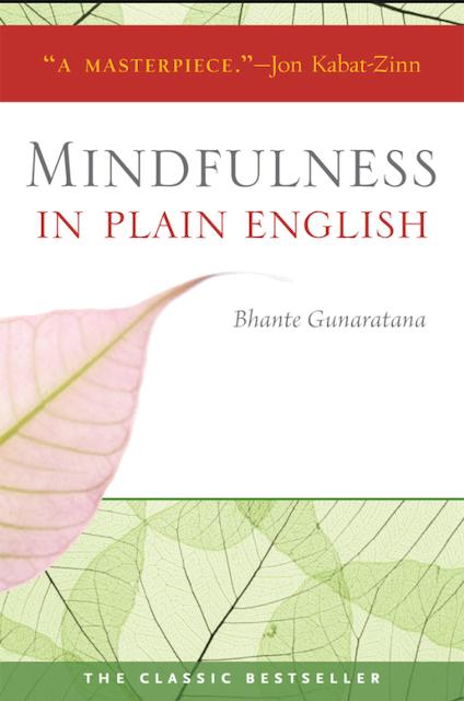 Bhante Henepola Gunaratana Mindfulness in Plain English 1
