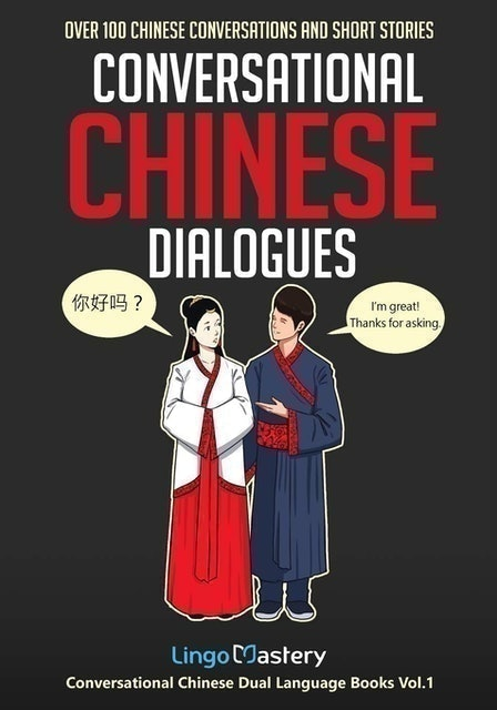 Lingo Mastery Conversational Chinese Dialogues 1