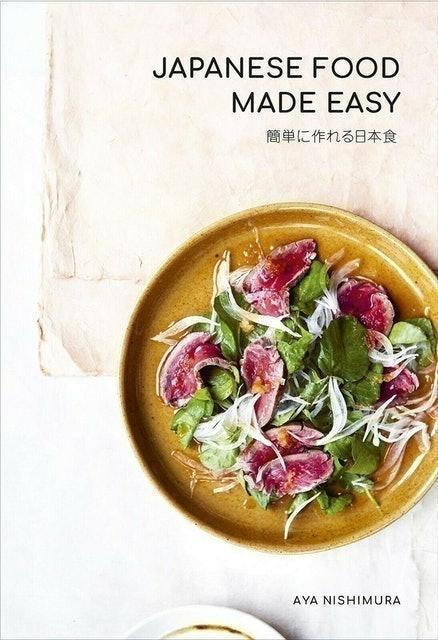 Aya Nishimura Japanese Food Made Easy 1