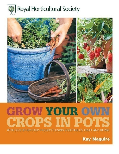 RHS Grow Your Own Crops in Pots 1