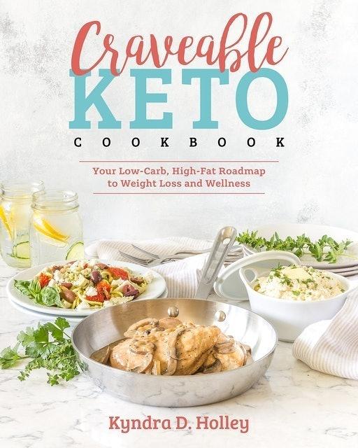 Kyndra Holley Craveable Keto Cookbook 1