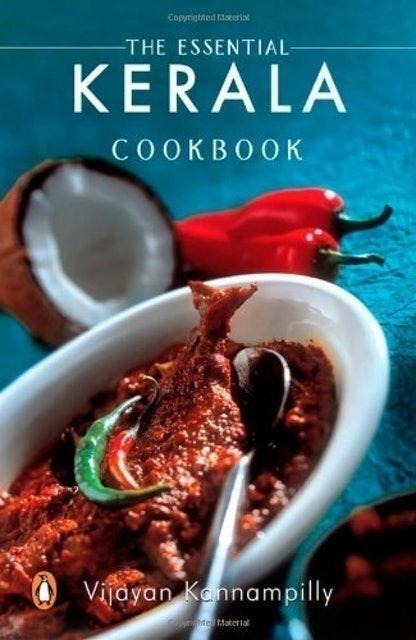 Kannampilly Vijayan The Essential Kerala Cookbook 1