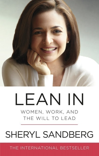 Sheryl Sandberg Lean In: Women, Work, and the Will to Lead 1