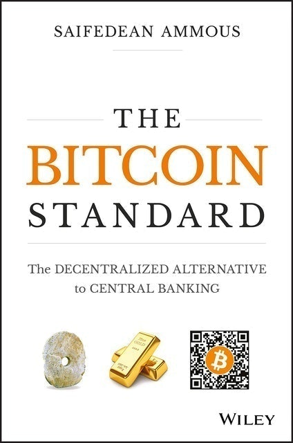 Books about Cryptocurrency Saifedean Ammous The Bitcoin Standard: The Decentralized Alternative to Central Banking 1