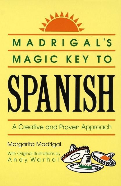 Margarita Madrigal & Andy Warhol Madrigal's Magic Key to Spanish 1