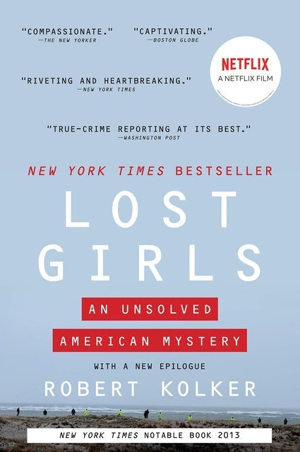 Robert Kolker Lost Girls: An Unsolved American Mystery  1
