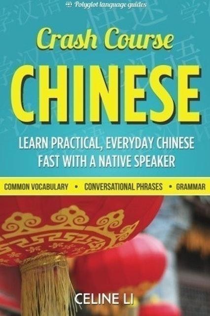 Celine Li Crash Course Chinese 1