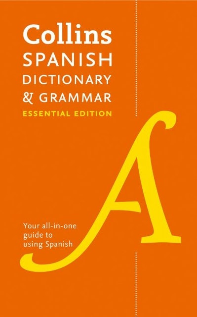 Collins Spanish Dictionary and Grammar (Essential Edition) 1