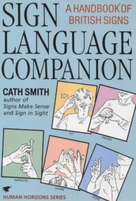 Cath Smith Sign Language Companion  1