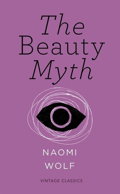 Naomi Wolf The Beauty Myth 1