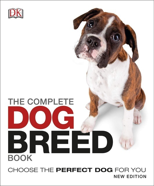 DK The Complete Dog Breed Book: Choose the Perfect Dog for You 1
