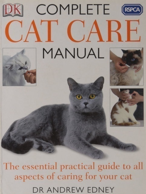 RSPCA, Dr. Andrew Edney The RSPCA Complete Cat Care Manual 1