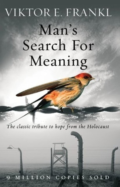 Viktor E Frankl Man's Search for Meaning: The Classic Tribute to Hope From the Holocaust 1