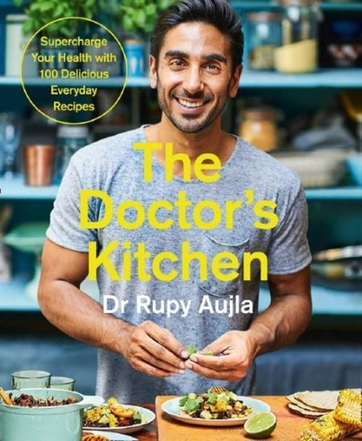 Dr Rupy Aujla  The Doctor's Kitchen 1
