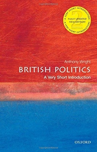 Anthony Wright A Very Short Introduction to British Politics  1