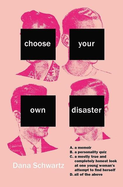 Dana Schwarz Choose Your Own Disaster 1