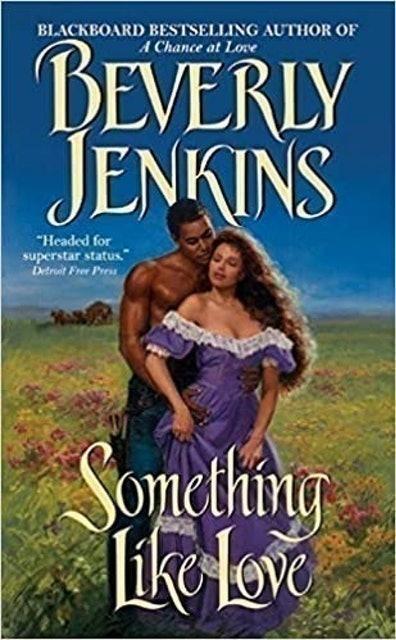 Beverly Jenkins Something Like Love 1