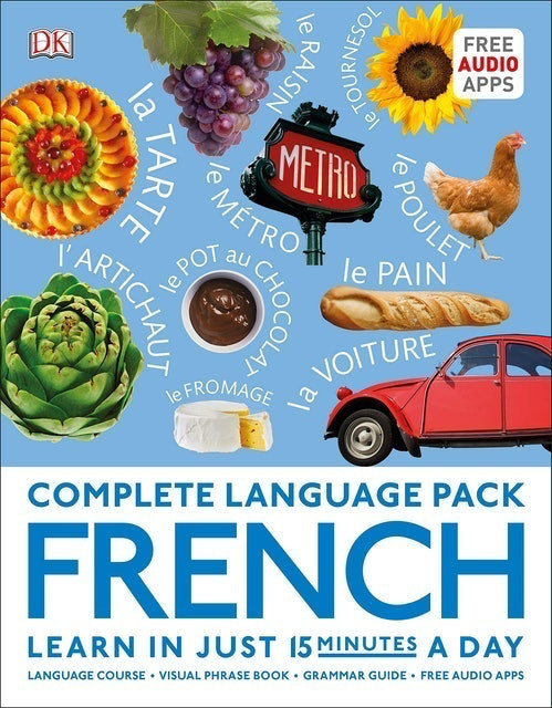 DK Complete Language Pack French: Learn in Just 15 Minutes a Day 1