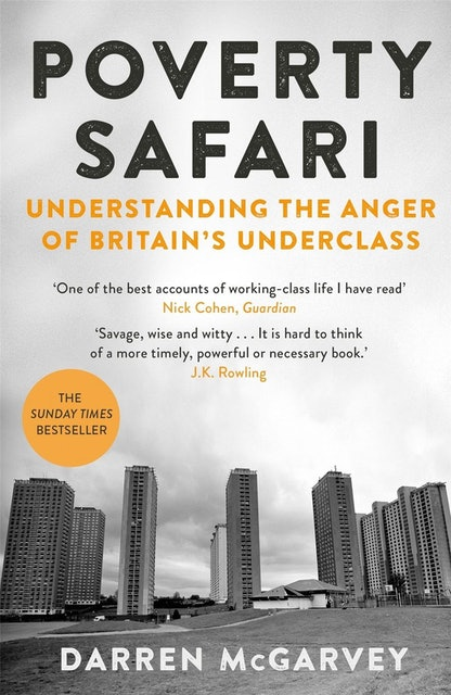 Darren McGarvey Poverty Safari: Understanding the Anger of Britain's Underclass 1