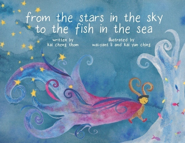 Kai Cheng Thom From the Stars in the Sky to the Fish in the Sea 1