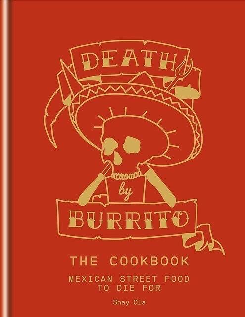 Shay Ola Death by Burrito 1