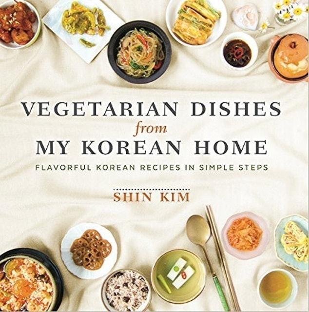 Shin Kim Vegetarian Dishes from My Korean Home 1