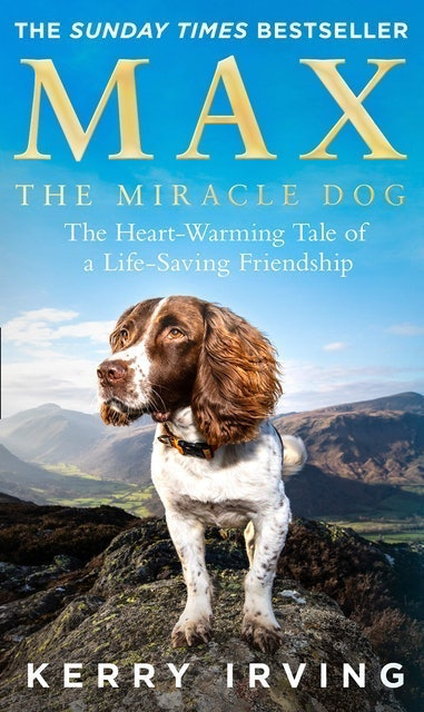 Kerry Irving Max the Miracle Dog 1