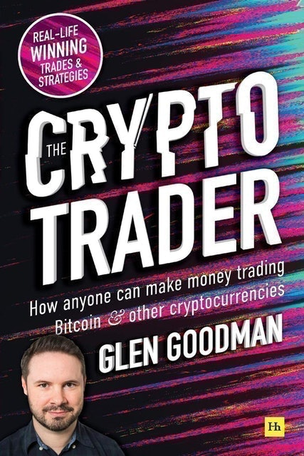 Books about Cryptocurrency Glen Goodman The Crypto Trader: How Anyone Can Make Money Trading Bitcoin and Other Cryptocurrencies 1
