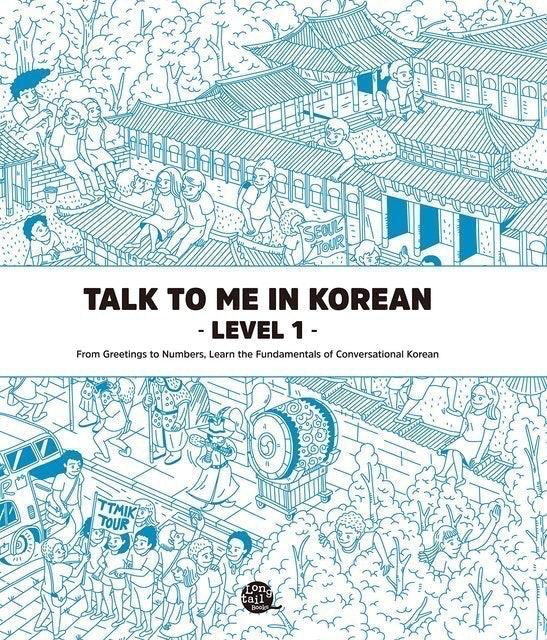 Talk To Me In Korean Talk To Me In Korean - Level 1 1