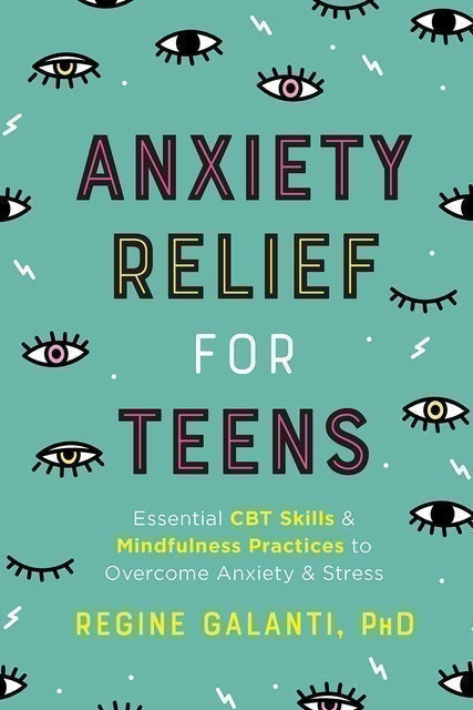 Regine Galanti Anxiety Relief for Teens 1