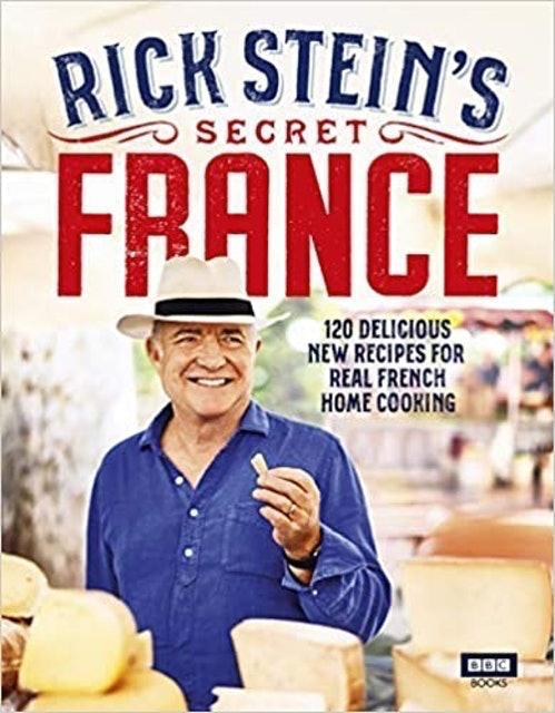 Rick Stein Rick Stein's Secret France 1