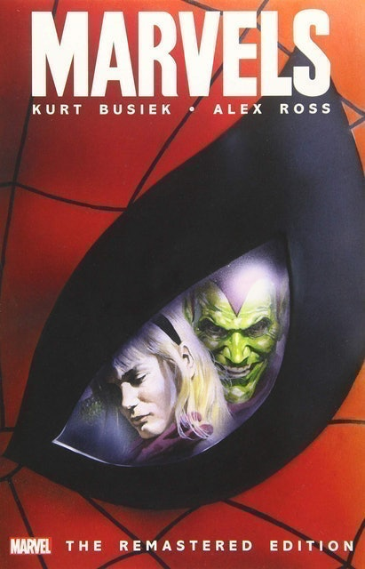 Kurt Busiek and Alex Ross Marvels (The Remastered Edition) 1