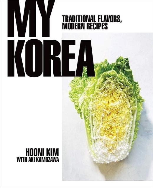 Hooni Kim and Aki Kamozawa My Korea: Tradition 1