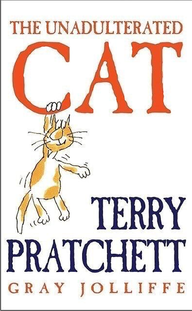 Terry Pratchett The Unadulterated Cat 1